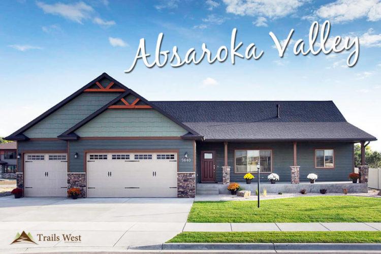 Absaroka Valley 750x500 - Trails West Homes